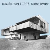 CASA BREUER HOUSE 1947