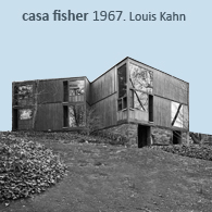 CASA FISHER HOUSE 1967